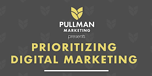 Prioritizing Digital Marketing