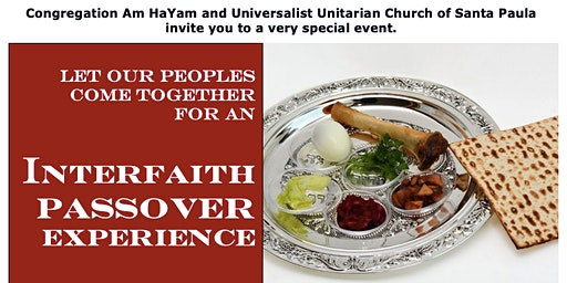 Interfaith  Passover  Experience: Let Our People Come Together!