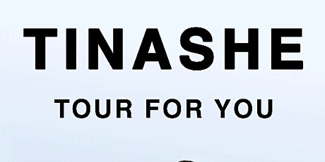 Tinashe -  Tour For You tickets