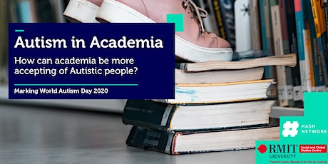 Autism in Academia: How can academia be more accepting of Autistic people? tickets