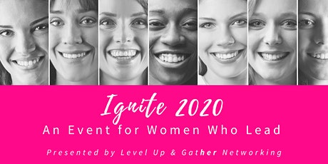 Ignite 2020: An Event for Women Who Lead tickets