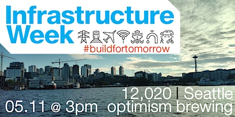 Infrastructure Week 2020: Seattle #BuildForTomorrow tickets