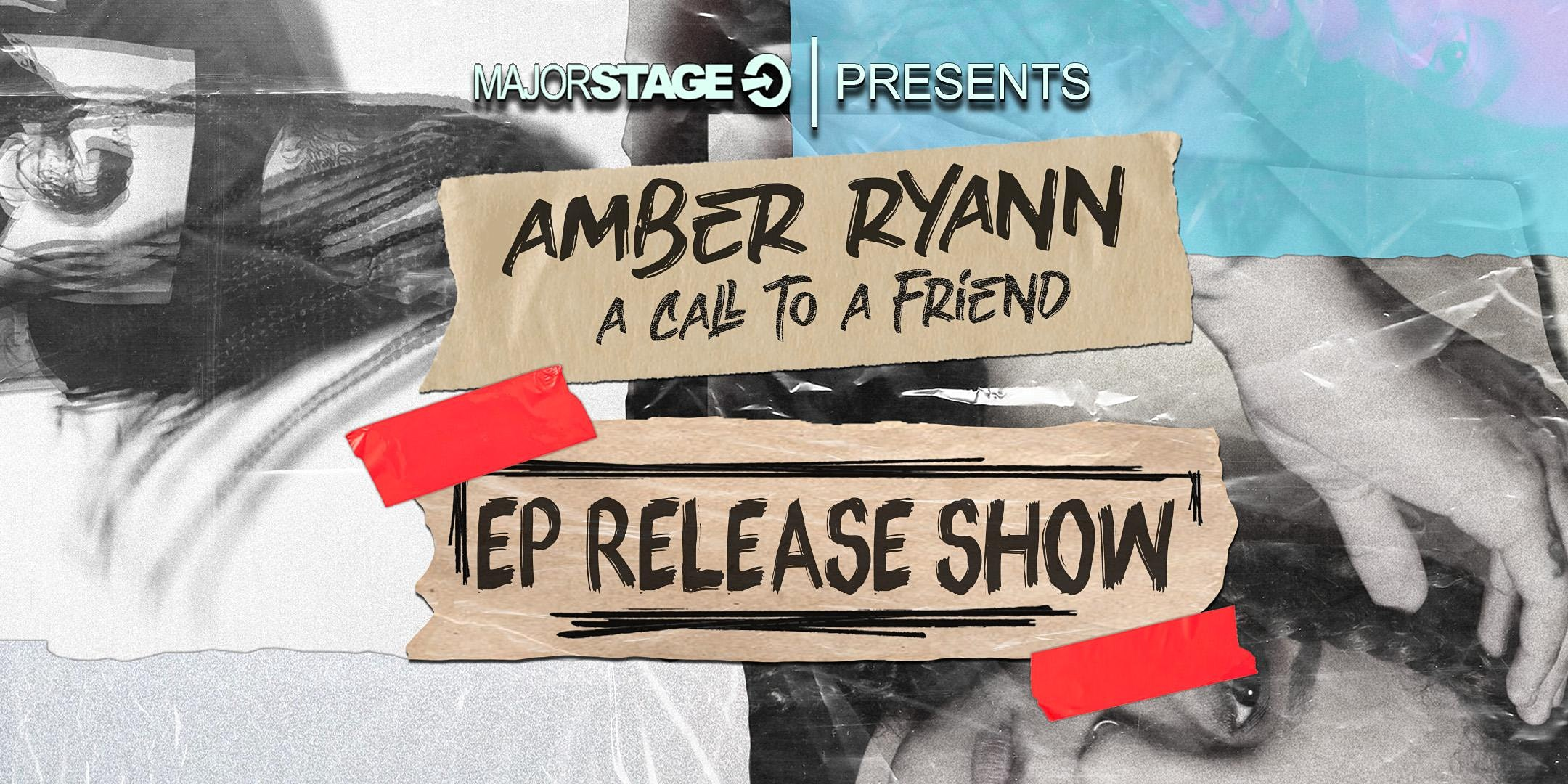 MajorStage presents Amber Ryann (EP Release Show)