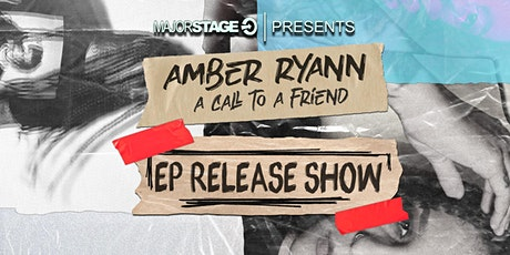 MajorStage presents Amber Ryann (EP Release Show) tickets