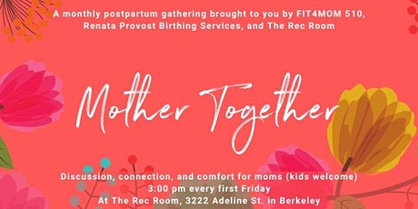 Mother Together: A Monthly Postpartum Gathering tickets