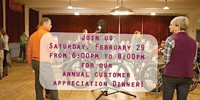 Customer Appreciation Dinner Feb 29th 2020!