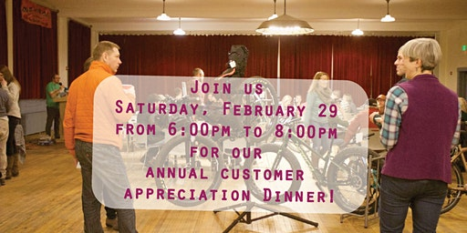Customer Appreciation Dinner Feb 29th 2020!