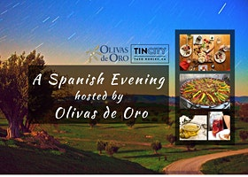 A Spanish Evening hosted by Olivas de Oro