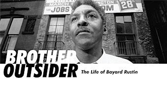 BROTHER OUTSIDER- THE LIFE OF BAYARD RUSTIN