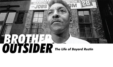 Among Friends: BROTHER OUTSIDER- THE LIFE OF BAYARD RUSTIN tickets