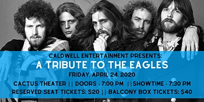 Eagles Tribute presented by Caldwell  Entertainment