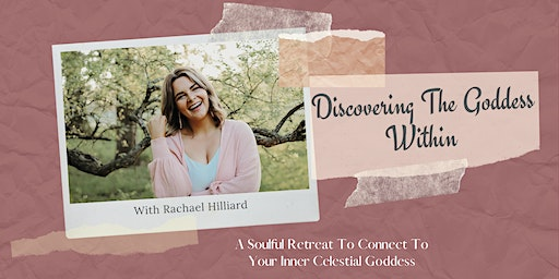 Discovering The Goddess Within- Weekend Retreat