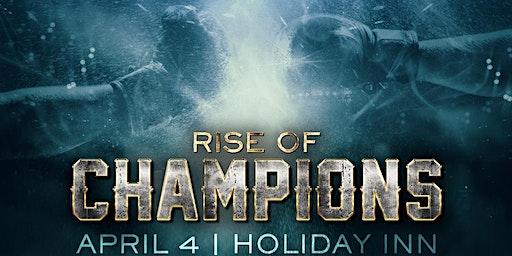 RISE OF CHAMPIONS - Championship Kickboxing