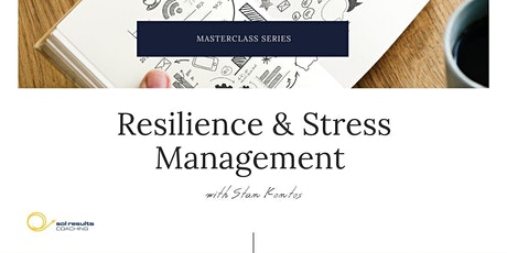 Masterclass Series | Resilience & Stress Management with Stan Kontos tickets