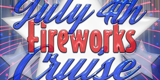 Rock the Boat: July 4th Fireworks Cruise Aboard the Adventure Yacht