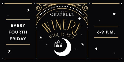 Winery after Hours at Ste Chapelle Winery