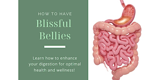 How to have Blissful Bellies