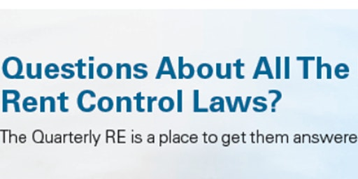 The Quarterly RE - What you need to know about Rent Control