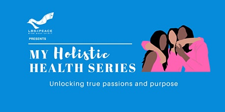 Becoming a Fearless Female: My Holistic Health  tickets