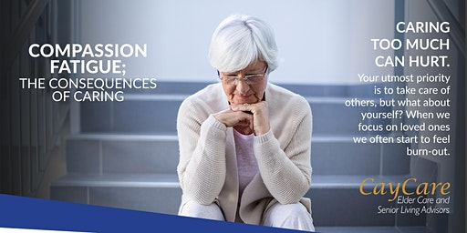 Compassion Fatigue; the Consequences of Caring