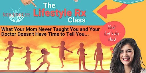 The Lifestyle Prescription Class