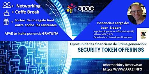 APAE te invita a la PONENCIA GRATUITA  OPORTUNIDADES  INV. STO's  (Security