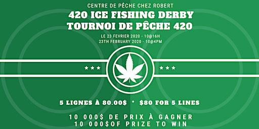 420 Ice Fishing Derby - Tournoi de pêche 420
