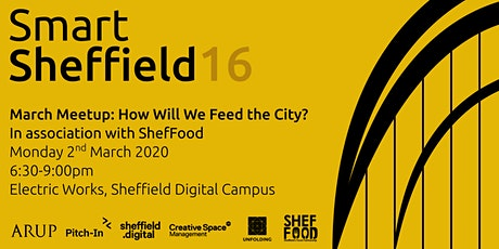 SmartSheffield #16 - How Will We Feed the City? tickets