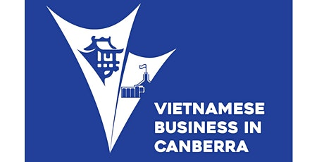 Business Networking with VBIC (Vietnamese Business In Canberra) tickets