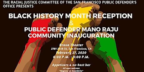 Public Defender's Black History Month Reception & Inauguration of Mano Raju tickets
