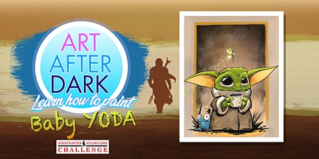 Copy of Art After Dark, Baby Yoda -Firefighter Stairclimb Challenge 2020 tickets
