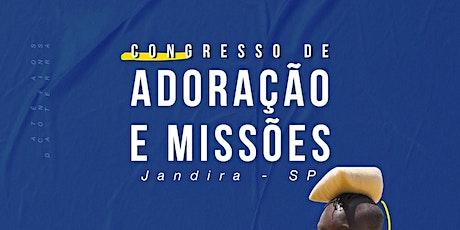 Congresso de Adoração e Missões ingressos
