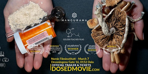 DOSED Documentary - Premiere in Oslo March 7!