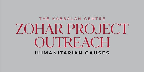 Zohar Project Outreach:  HUMANITARIAN CAUSES  tickets