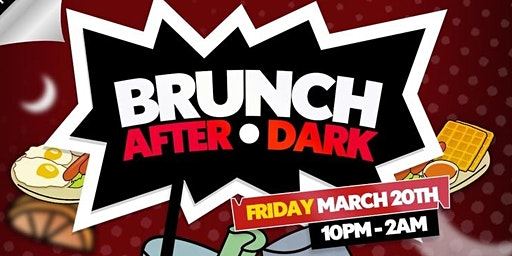 Brunch After Dark