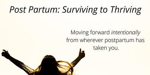 Post Partum Surviving to Thriving: Monday, Red Deer