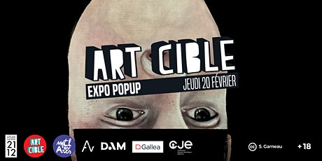 Expo Popup Art Cible : Février tickets