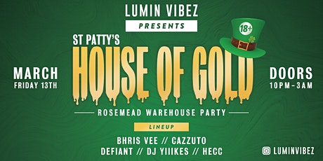 Warehouse Rave **HOUSE OF GOLD** tickets