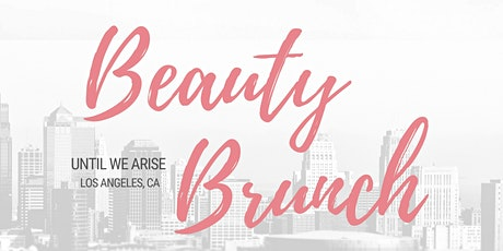 Beauty Brunch Los Angeles (LACS) tickets