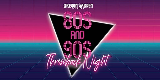 80s/90s  Throwback Night and Concert