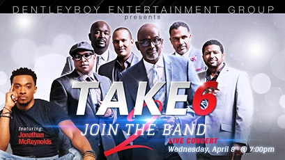 TAKE 6 LIVE - Join The Band II featuring JONATHAN McREYNOLDS tickets