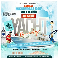 MEMORIAL WEEKEND ALL WHITE YACHT PARTY tickets