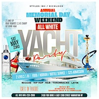 MEMORIAL WEEKEND ALL WHITE YACHT PARTY
