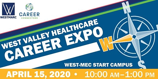West Valley Healthcare Career Expo - April 15, 2020
