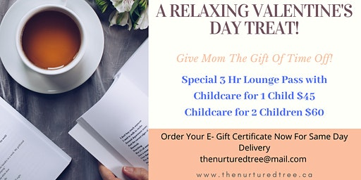 Valentine's Day Gift - Parent's Lounge Pass with Child Minding