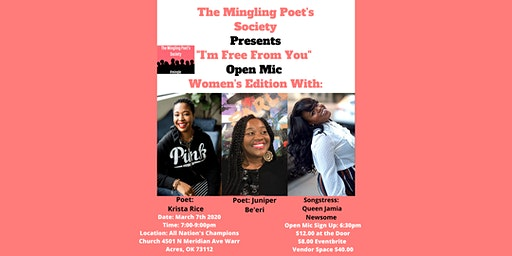 "The Mingling Poet's Society, ""I Am Free From You"" Open Mic Women's Edition"
