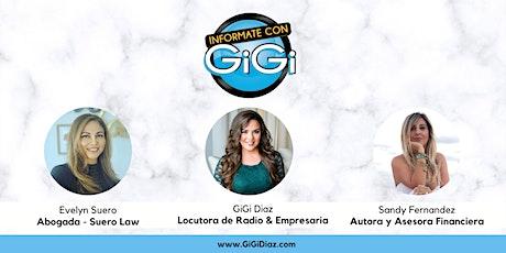 Infórmate con GiGi - Evento Para la Mujer Latina Emprendedora tickets