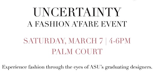 Uncertainty Fashion Show
