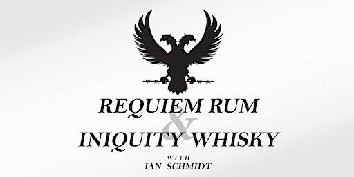 Requiem Rum & Iniquity Whisky Tasting