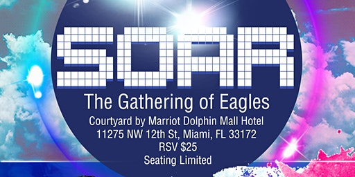 SOAR - The Gathering of Eagles
